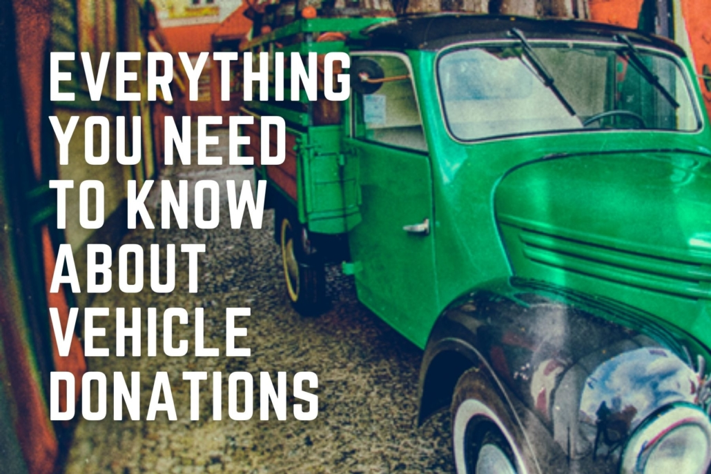 Everything You Need to Know About Vehicle Donations